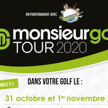 MONSIEUR GOLF TOUR 2020 – 31 octobre et 1er novembre