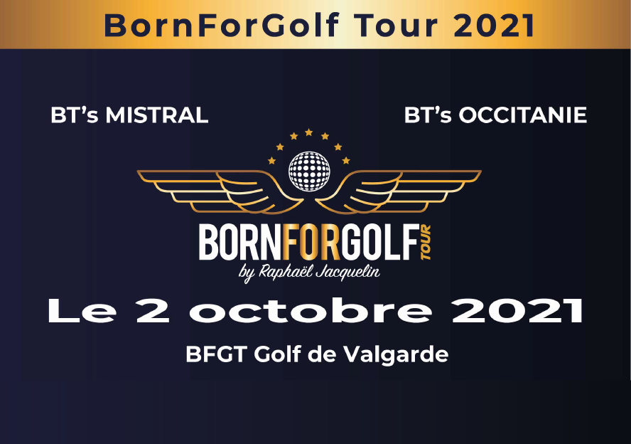 BORN FOR GOLF TOUR 2021 – samedi 2 OCTOBRE